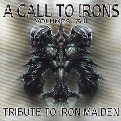 Mystic-Force - A Call to Irons (Vol 1+2): A Tribute to Iron Maiden