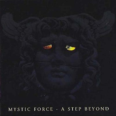 Mystic-Force - A Step Beyond