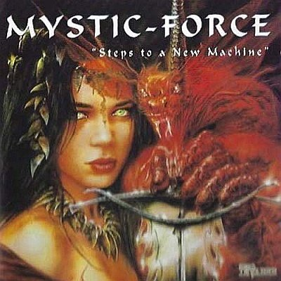 Mystic-Force - Compilation: Steps to a New Machine