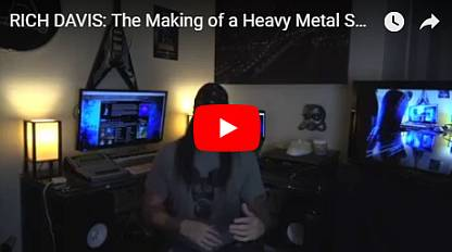 Rich Davis - Making of a Heavy Metal Song/Video #5